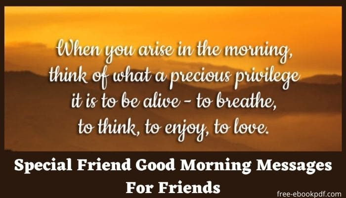 Special Friend Good Morning Messages For Friends