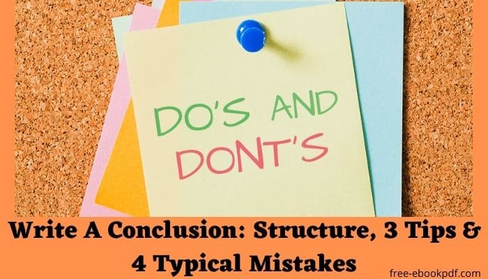 Write A Conclusion: Structure, 3 Tips & 4 Typical Mistakes